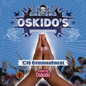 10th Commandment BY Oskido
